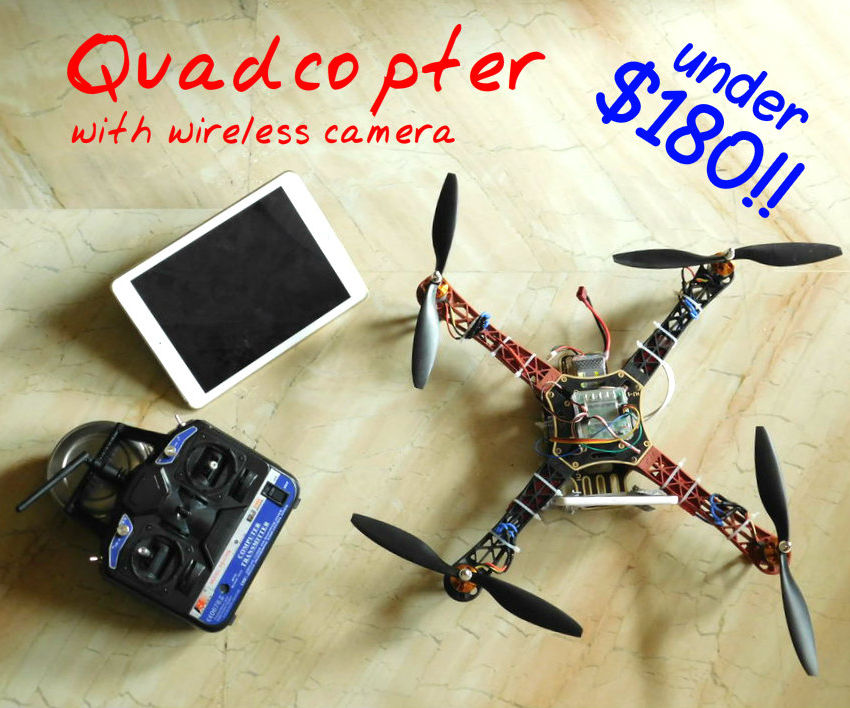 Make a quadcop with a wireless camera!!