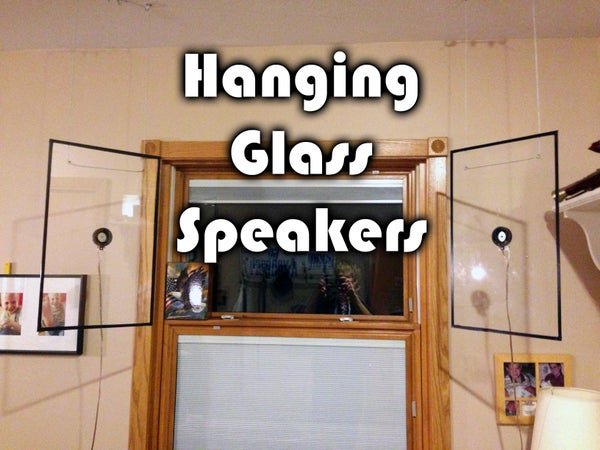 Hanging Glass Speakers