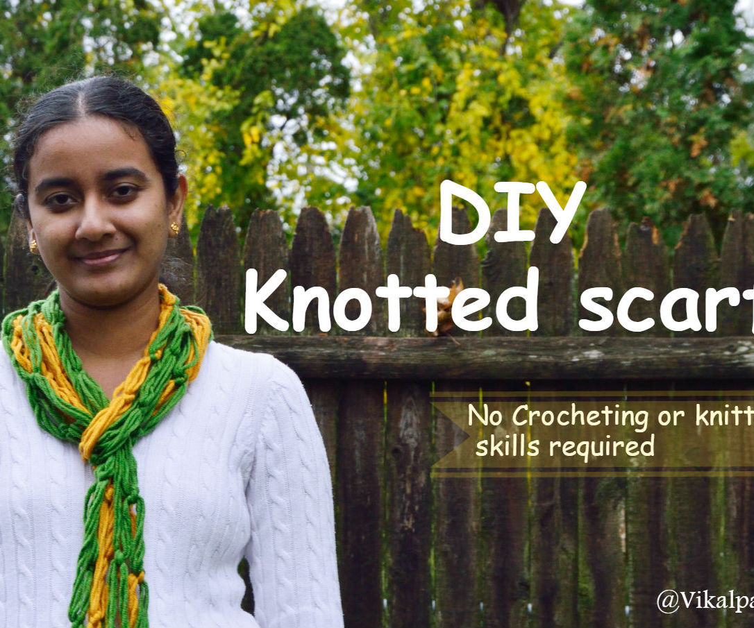 DIY Knotted scarf - No crocheting or knitting skills required