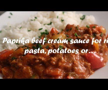 Paprika Beef Cream Sauce for Rice, Pasta, Potatoes Or… Recipe