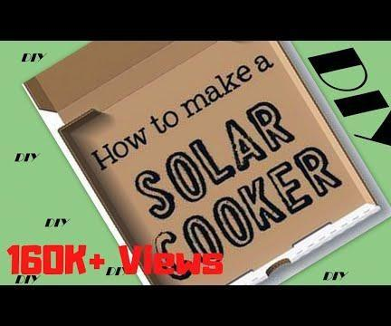 """How to Make """"solar Cooker"""" (Simple Solar Cooker) DIY Project"""