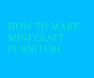 How to Make Minecraft Furniture