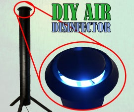 DIY Air Desinfector Under 100$   Protect From COVID-19