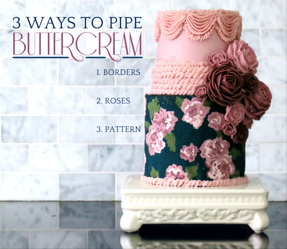 Vintage Tapestry Cake - 3 Ways to Pipe Buttercream