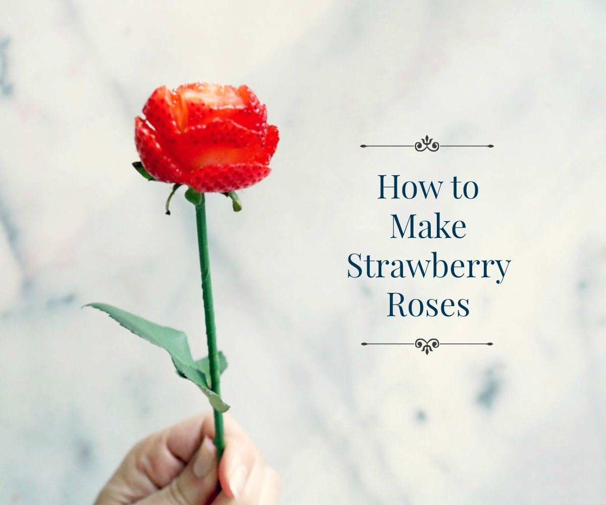 How to Make Strawberry Roses