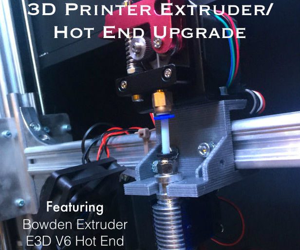 3D Printer Extruder/Hot End Upgrade