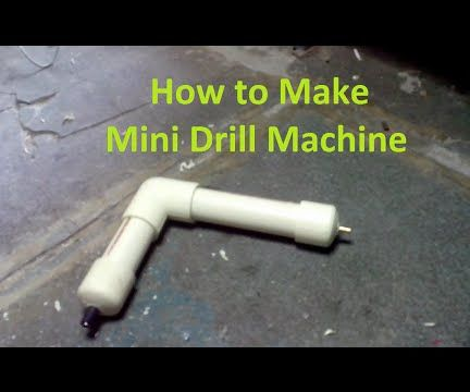 How to Make Mini Drill Machine [DIY] by Brain Washer