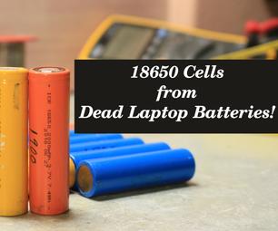 如何获得18650 Cells从死笔记本电池!