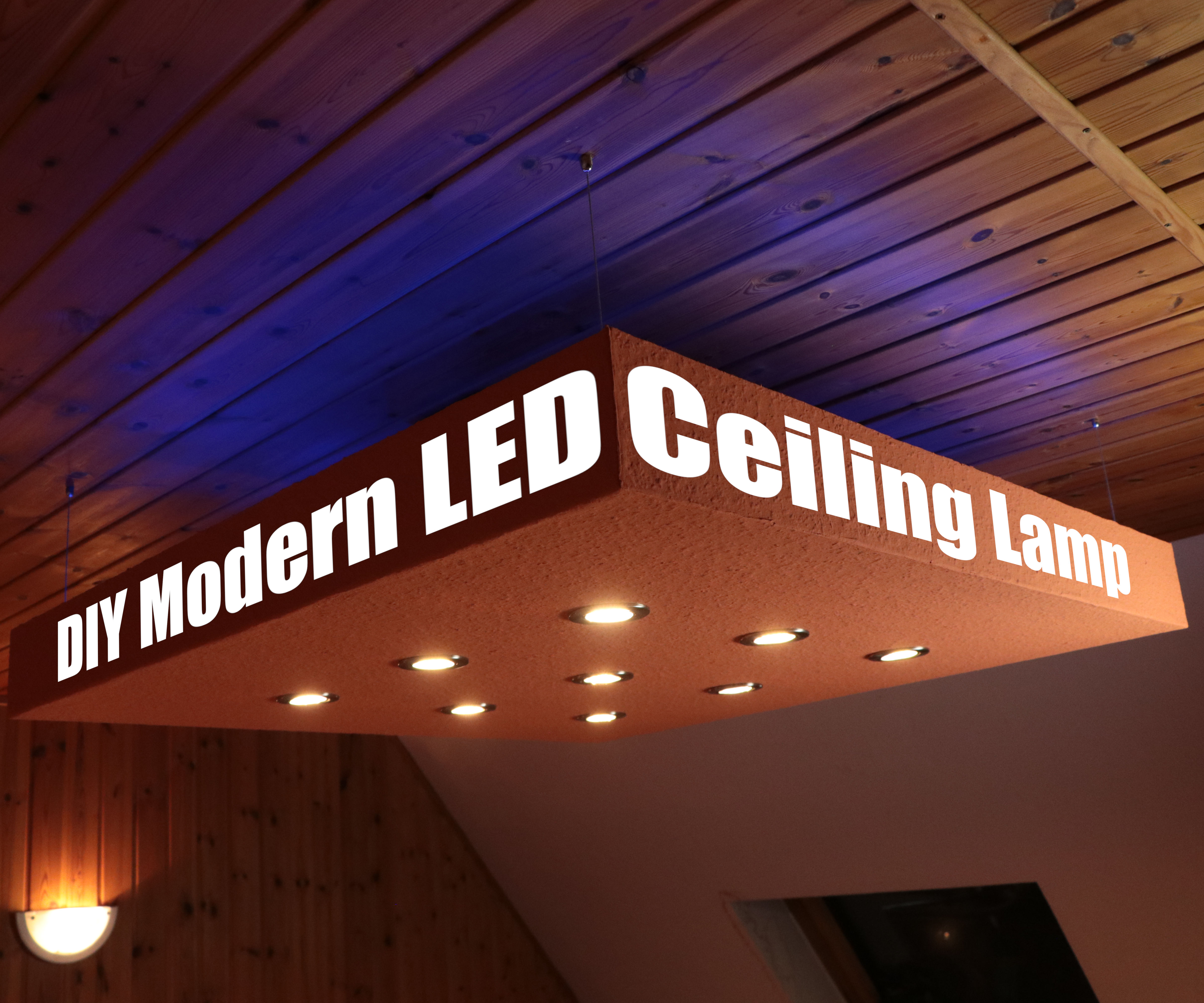 Make Your Own Modern LED Ceiling Lamp