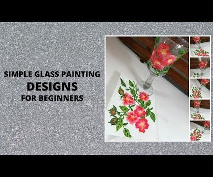 SIMPLE GLASS PAINTING DESIGNS FOR BEGINNERS