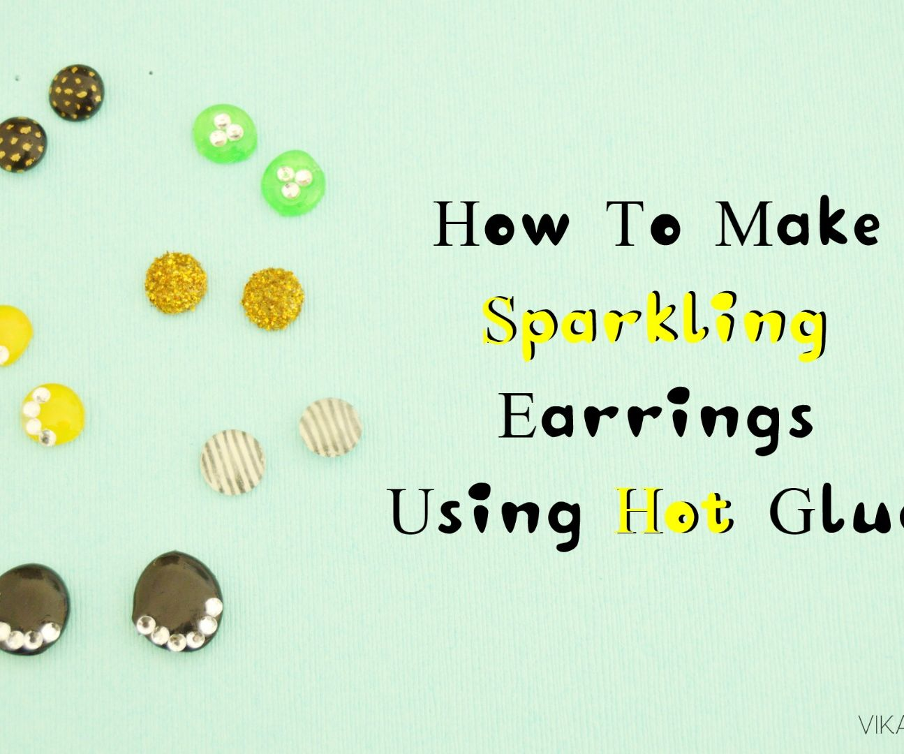 How to Make Sparkling Earrings using Hot glue