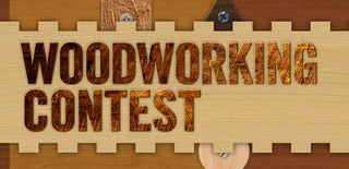 Woodworking Contest