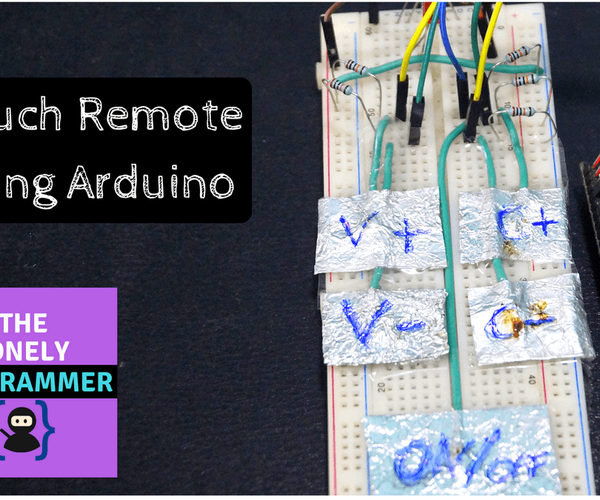 Control TV Using a Touch Remote Using Arduino