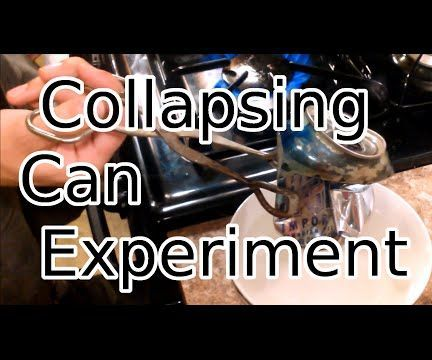 Collapsing Can Experiment