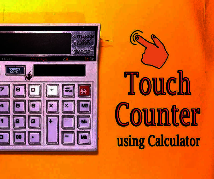 DIY    Touch Counter From Calculator