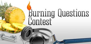 Burning Questions Contest