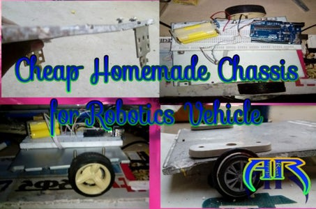 How to Make Cheap Chassis for Robotics Vehicle and Projects