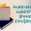 Make a Hard Cover for Your Handmade Book