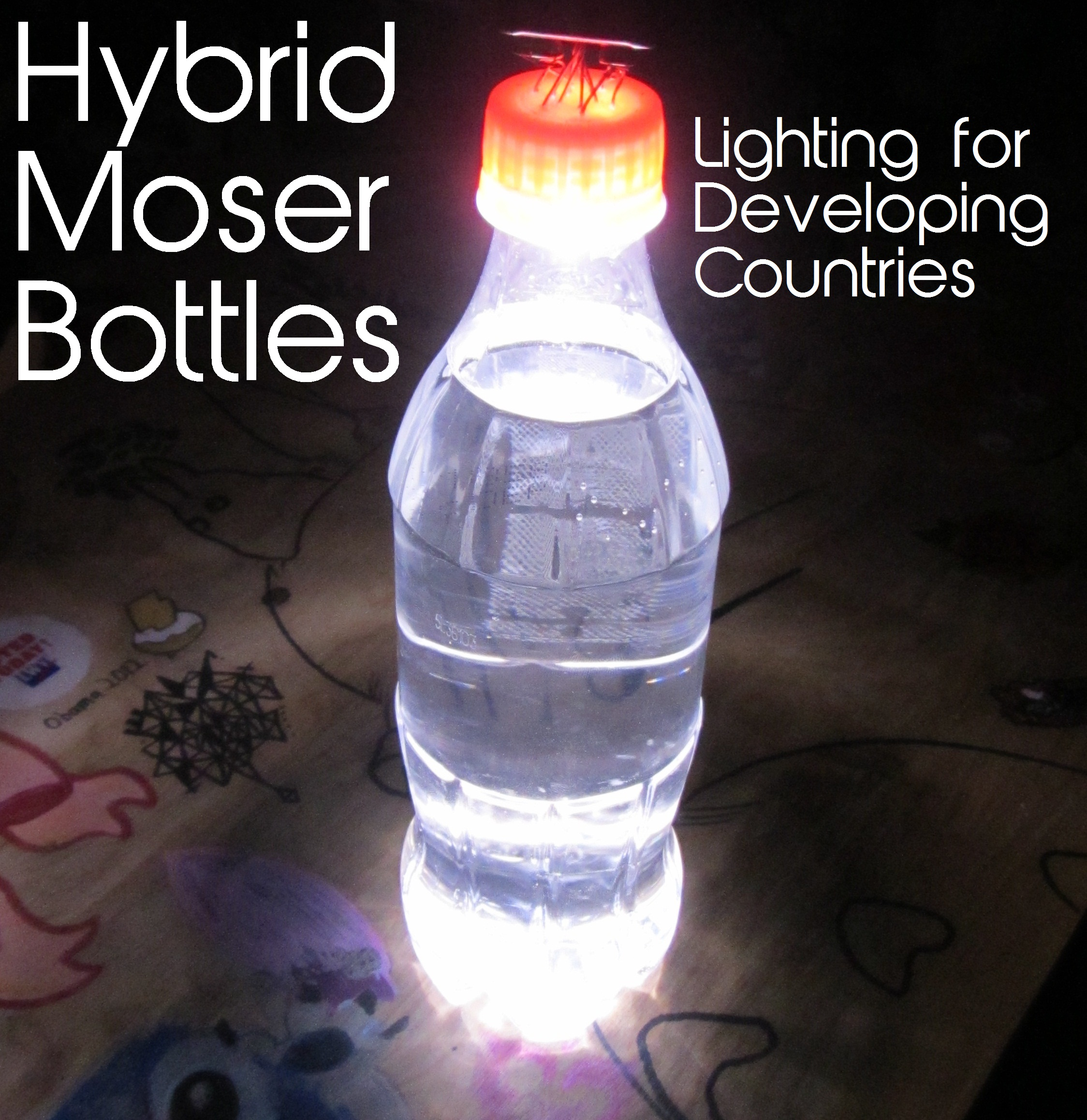 Day and Night Time Lighting for Developing Communities: Hybrid Moser Bottles