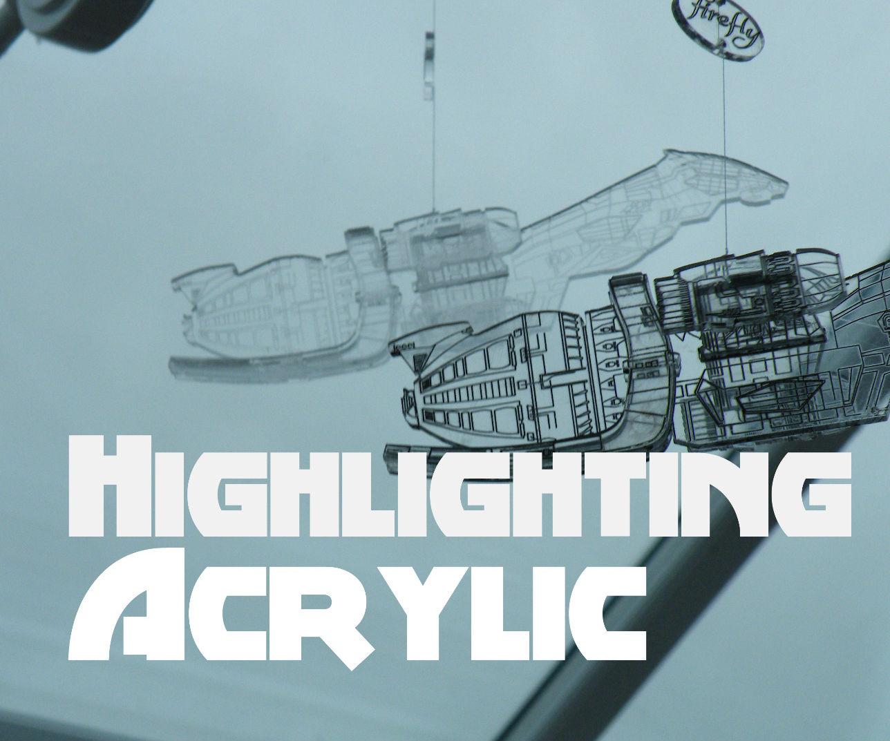 Highlighting Acrylic