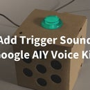 Add Trigger Start Sound to Google AIY Voice Kit
