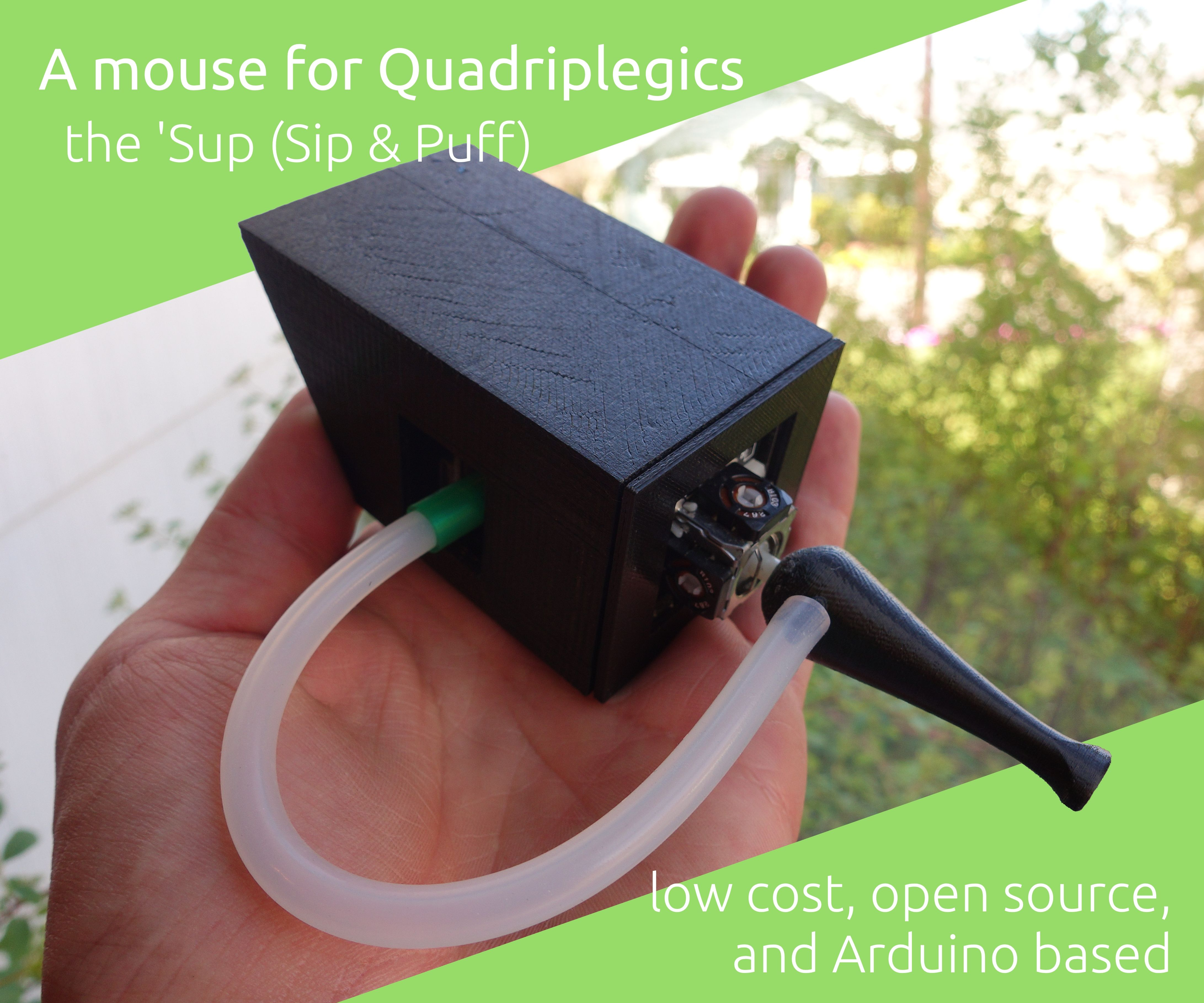 The 'Sup - a Mouse for Quadriplegics - Low Cost and Open Source