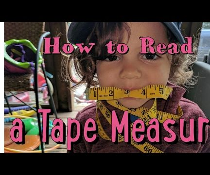 How to Read a Tape Measure!