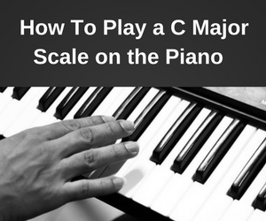 How to Play a C Major Scale on the Piano for Beginners