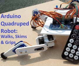 Arduino Quadruped Robot: Walks, Skims & Grips