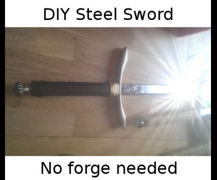 Make a beautiful steel sword for under $20 (no forge needed)