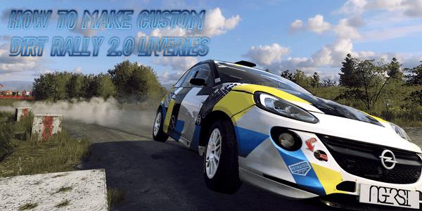 How to Make Custom Dirt Rally 2.0 Liveries