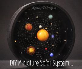 DIY Miniature Solar System...