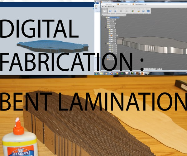 Digital Fabrication : Bent Lamination Mold