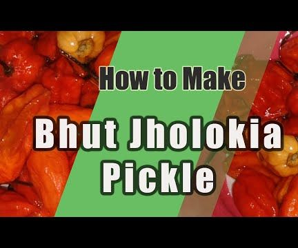 Ghost Chili Pickle| Bhut Jholokia Pickle|Spicy Pickle
