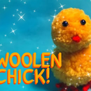 Make Your Very Own Woolen Chick! 🐤