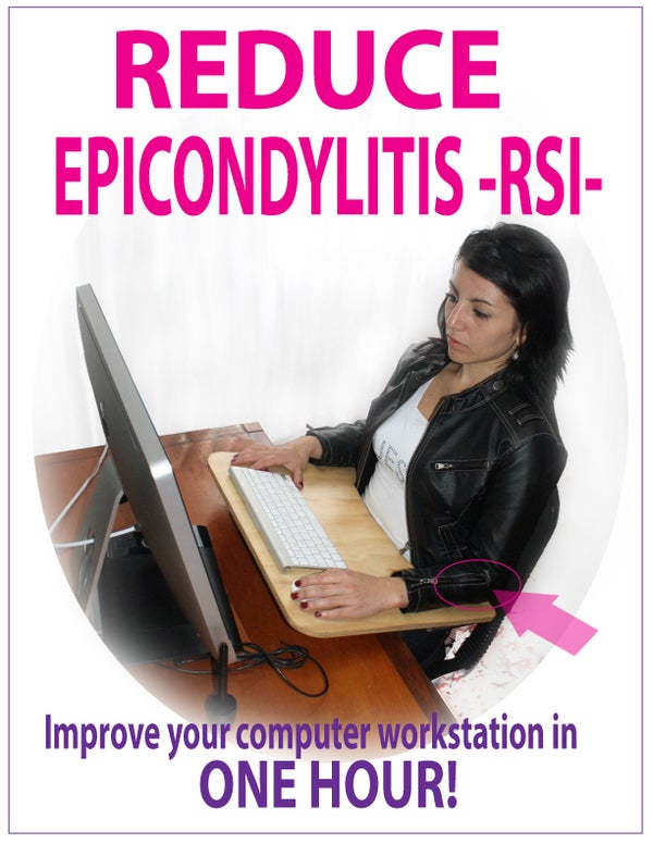 REDUCE EPICONDYLITIS  -RSI-