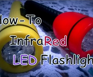 How-To InfraRed Led Flashlight