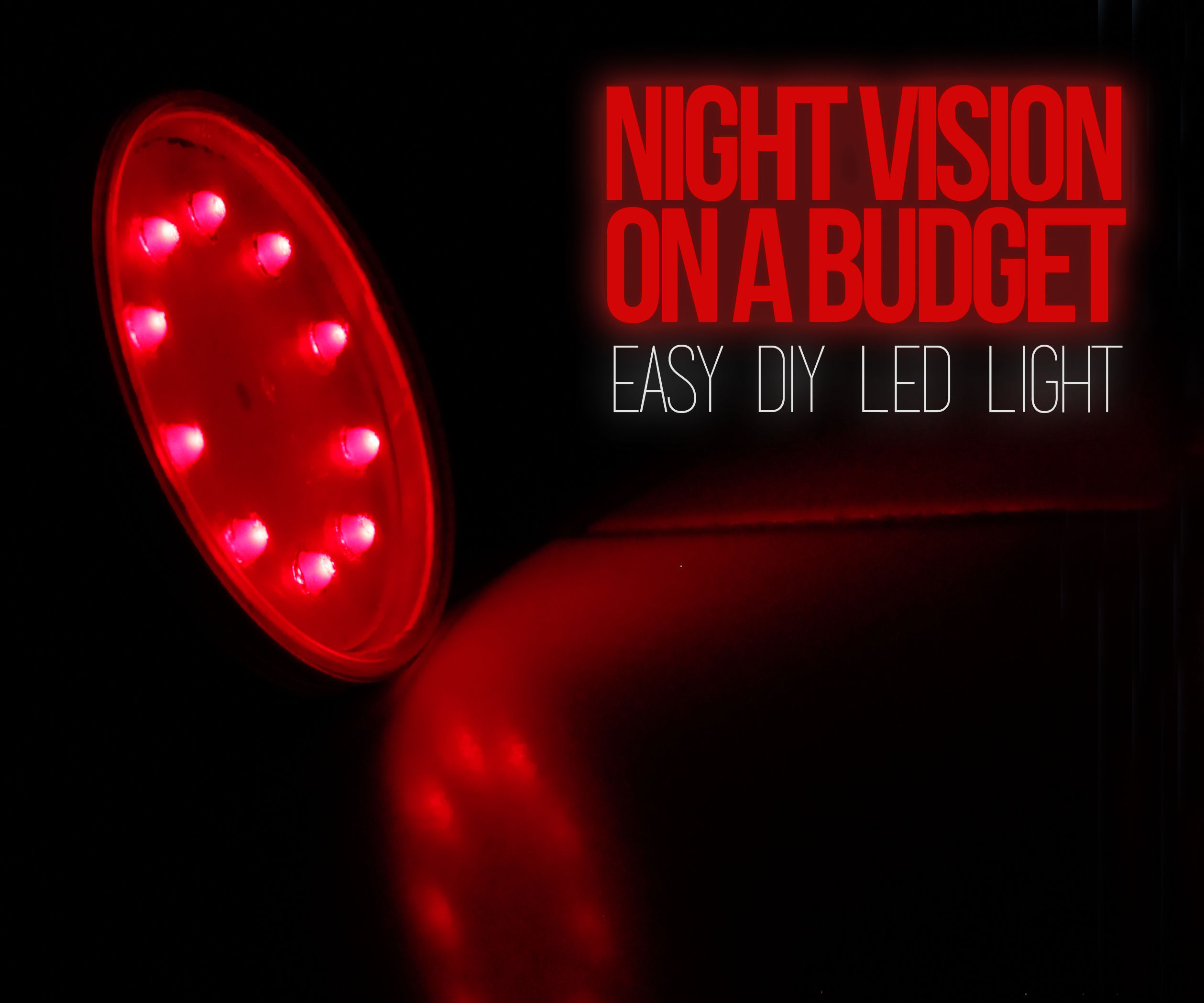 Night Vision on a Budget