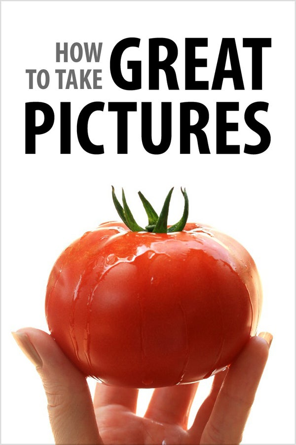 How to Take Great Pictures