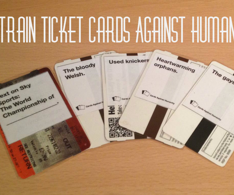 Train Ticket Cards Against Humanity