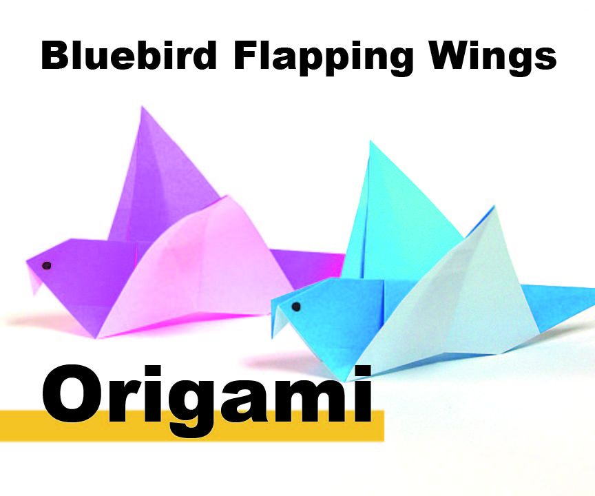 How to Origami a Flapping Blue Bird