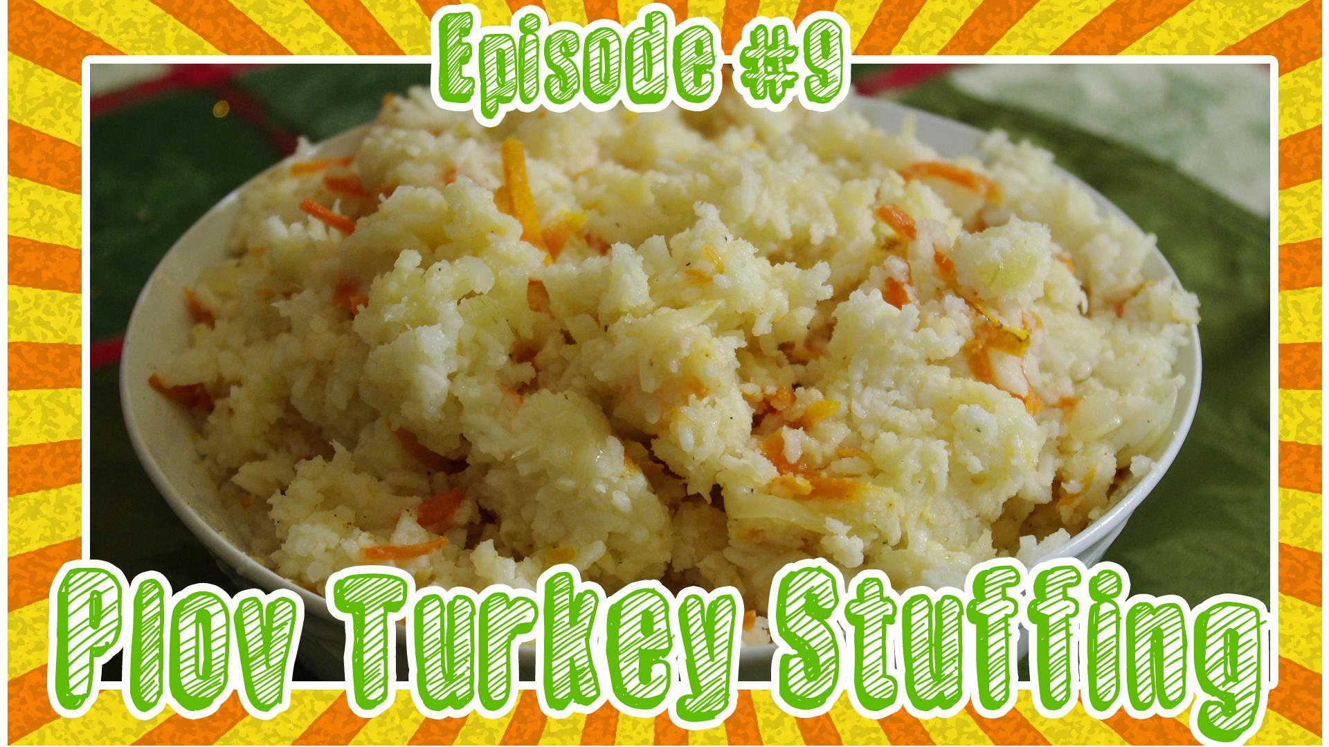 Thanksgiving Special Plov Turkey Stuffing