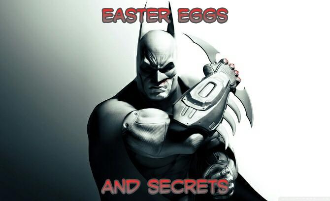 Arkham City Easter Eggs