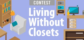 Living Without Closets Contest