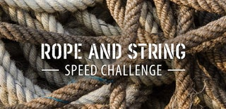 Rope & String Speed Challenge
