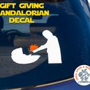 Gift Giving Mandalorian Decal