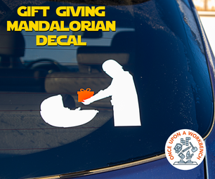 Gift Giving Mandalorian Decal