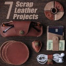 7 Scrap Leather Projects