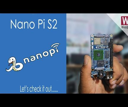 All About Nano Pi S2 | Rapberry Pi Alternative