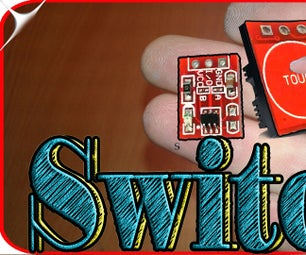 ADD Capacitive Touch Switch to Your Projects